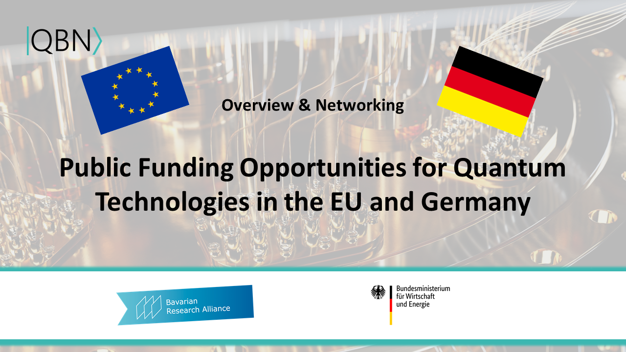 QBN Webinar: Public Funding Opportunities for Quantum Technologies in the EU and Germany - Overview and Networking