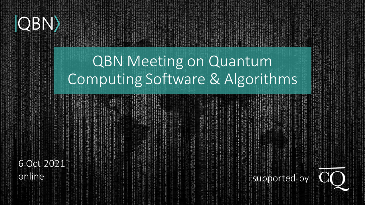 QBN Meeting on Quantum Computing Software and Algorithms